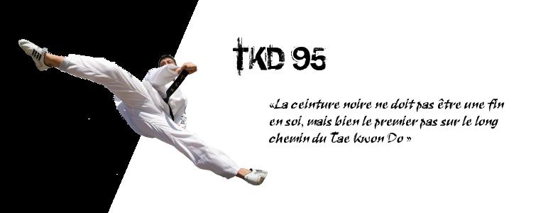 TKD 95, le club & ses valeurs...